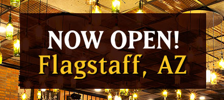 Now Open! Flagstaff, AZ