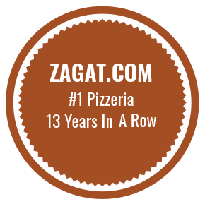 ZAGAT.com #1 Pizzeria 13 years in a row