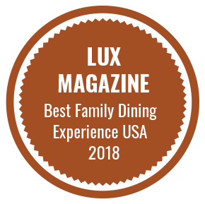Lux Magazine best Family Dining Experience USA 2018